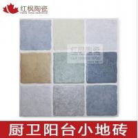 红枫300×300厨卫砖地中海田园厨房地砖釉面砖卫生间阳台浴