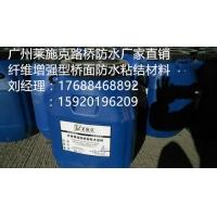 江西广东桥梁防水第一品牌纤维增强型桥面防水涂料