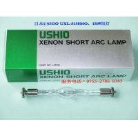 供应日本USHIO,UXL-S150MO 氙灯 电分机灯管