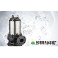 天津三合不锈钢污水排污泵型号参数