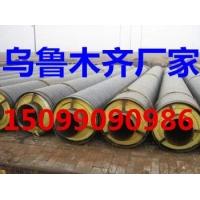 生产加工新疆地区优质耐高温复合蒸汽聚氨酯保温管