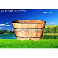 进口橡木儿童沐浴桶,泡澡桶,,香柏木蒸汽桶,杉木泡脚桶